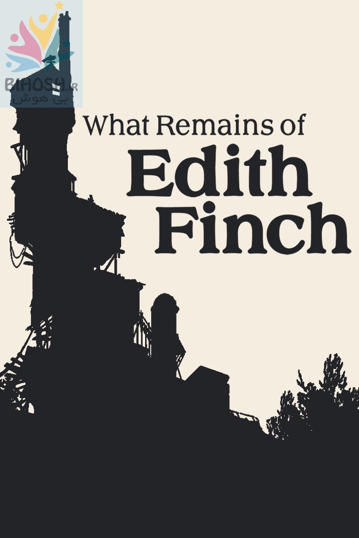 بازی آنچه از ادیث فینچ باقی می ماند